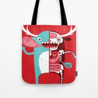 All Monsters Are The Sam… Tote Bag