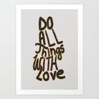 Do All Things With Love Art Print