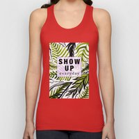 Show up Everyday  Unisex Tank Top