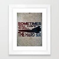 Hard Six Framed Art Print