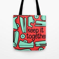 keep it together Tote Bag