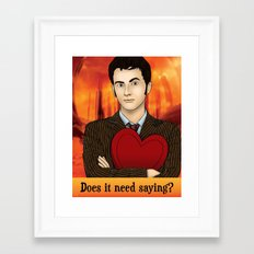 Tenth Doctor - Does It Need Saying? Framed Art Print
