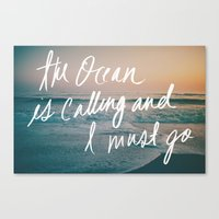 The Ocean Is Calling By … Canvas Print
