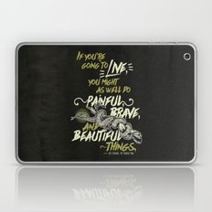 If You're Going To Live … Laptop & iPad Skin