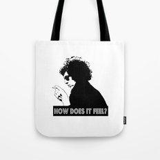 How Does It Feel?  |  Bob Dylan Tote Bag