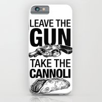 Leave the Gun Take the Cannoli iPhone 6 Slim Case
