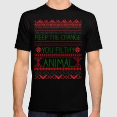 Keep The Change, You Filthy Animal! Black Mens Fitted Tee SMALL