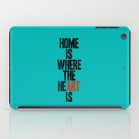 HOME IS WHERE THE HE(ART… iPad Case