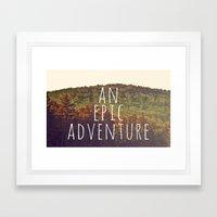 An Epic Adventure Framed Art Print