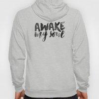 Awake My Soul Hoody
