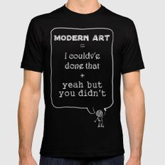 But you didn't Mens Fitted Tee Black SMALL