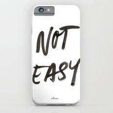 Not Easy Slim Case iPhone 6s