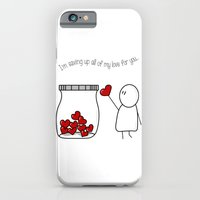 I'm Saving Up All My Love For You! iPhone 6 Slim Case