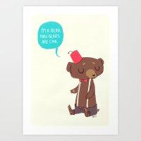 I Am A Bear Now. Bears A… Art Print