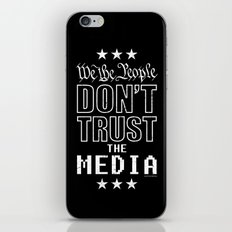 WE THE PEOPLE DON'T TRUST THE MEDIA iPhone & iPod Skin