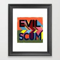 EVIL SCUM Framed Art Print