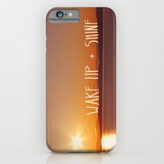 wake up + shine! Slim Case iPhone 6s