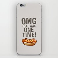 OMG That Was Only One Time - Quote from the movie Mean Girls iPhone & iPod Skin