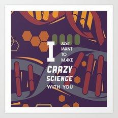 Crazy Science - Orphan B… Art Print