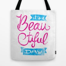 It´s a Beautiful Day Tote Bag