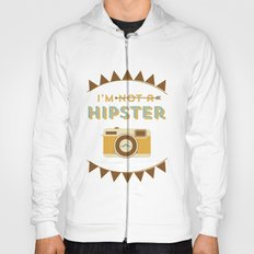 I'm not a hipster camera blue Hoody