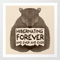 Hibernating Forever Art Print