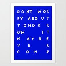 TOMORROW /3/ Art Print
