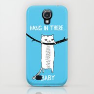 Hang In There, Baby Galaxy S4 Slim Case