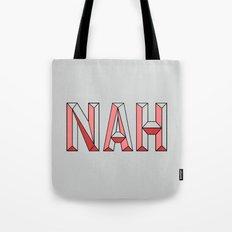 NAH. Tote Bag