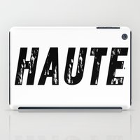 Haute - High Fashion iPad Case