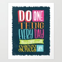 Do One Thing That Scares… Art Print