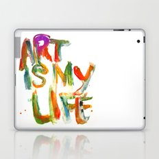 Art is my life Laptop & iPad Skin