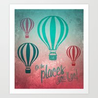 Oh, The Places You'll Go… Art Print