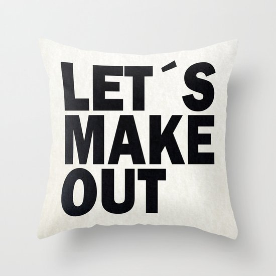 Let´s make out Throw Pillow