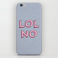 LOL NO iPhone & iPod Skin