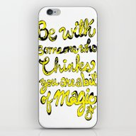 iPhone & iPod Skin featuring Be With Someone Who Thin… by ANoelleJay