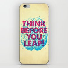 Think Before You Leap iPhone & iPod Skin