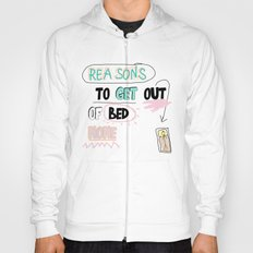 Reasons to get Out of BED (NONE) Hoody
