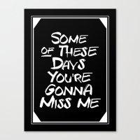Miss me Canvas Print