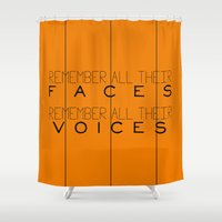 Remember - Orange Is The… Shower Curtain