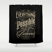 Everything is Possible Shower Curtain