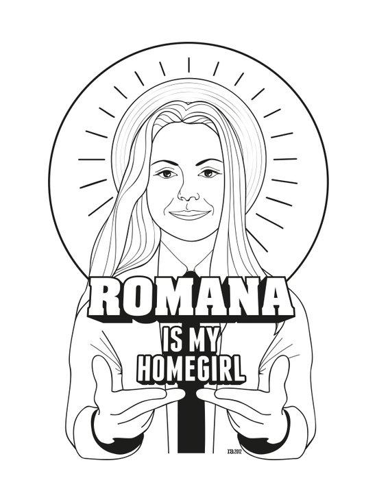 Romana Is My Homegirl Art Print