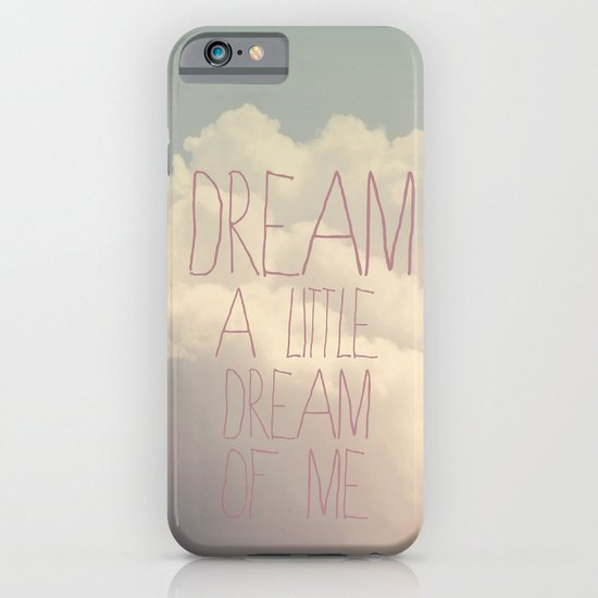 Dream A Little  iPhone & iPod Case