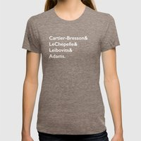 Cartier-Bresson & LeChepelle & Leibovits & Adams (The Photography Gods) Womens Fitted Tee Tri-Coffee SMALL