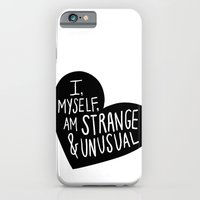 I, myself, am strange and unusual iPhone 6 Slim Case