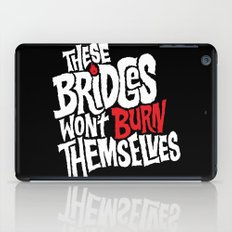 Burning Bridges iPad Case