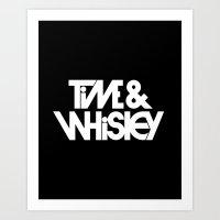Time & Whiskey Art Print