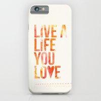 Life You Love iPhone 6 Slim Case