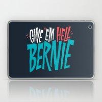 Give 'em Hell Bernie Laptop & iPad Skin