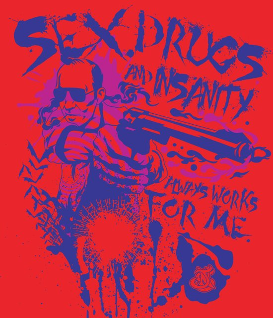 Sex,Drugs and Insanity Art Print